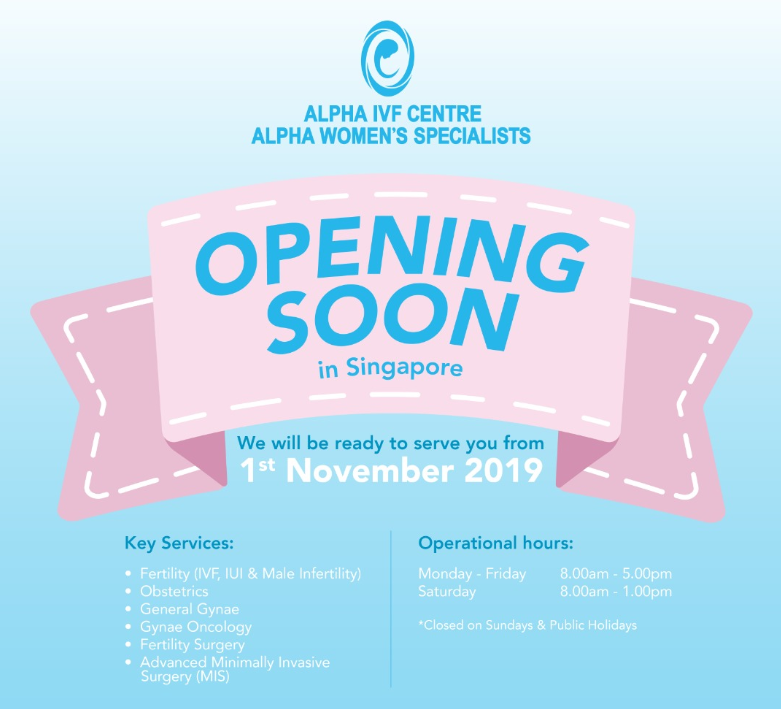 ALPHA IVF SINGAPORE IS OPENING SOON